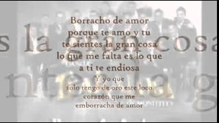 Borracho de Amor   Banda Trakalosa de Monterrey LETRA  2013  HD