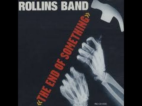 ROLLINS BAND the end of something (PROMO CDS)