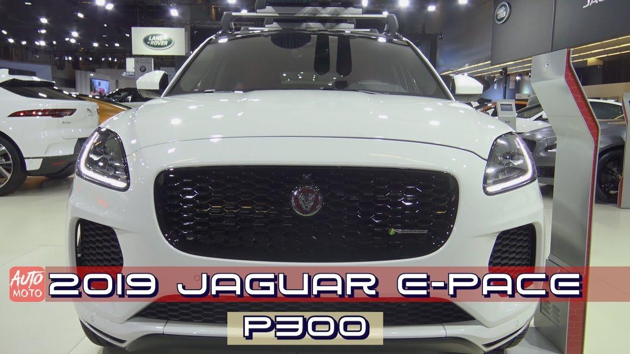2019 Jaguar E-Pace P300 - Exterior And Interior - 2019 ...