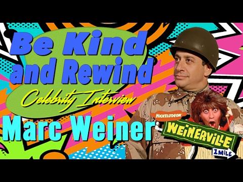 Be Kind and Rewind: Celebrity Interview w/ Marc Weiner of Nickelodeon Weinerville!