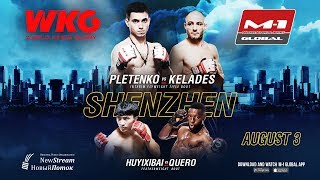 WKG & M-1 Challenge 103: Плетенко vs Келадес, 3 августа, Шеньчжень, Китай