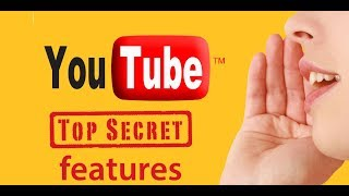 5  YouTube Hidden Secrets You Didn't Know Existed!