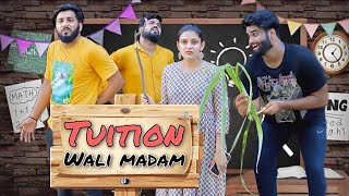 Tuition Wali Madam | Sukki Dc | We Are One