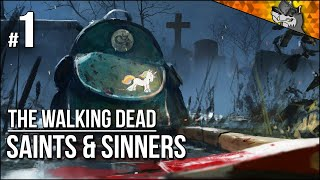 The Walking Dead: Saints & Sinners | Part 1 | Our Zombie Adventure Begins! (+ Key Giveaway!)