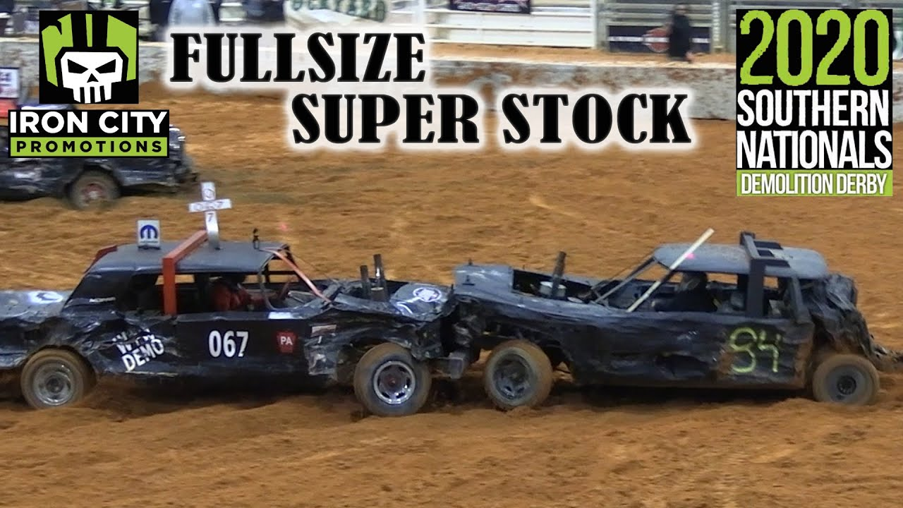 Fullsize Super Stock Southern Nationals Derby 2020 Youtube