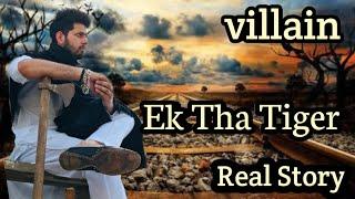 Ek Tha Tiger | Ham shrif kya huye |Real Story |