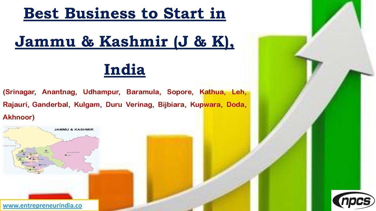 Best Business to Start in Jammu & Kashmir (J & K), India