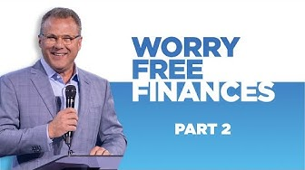 Worry Free Finances: Part 2 - Pastor John Siebeling thumbnail