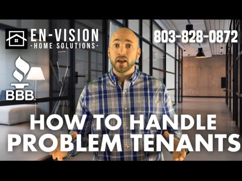 How To Deal With Problem Tenants in Columbia SC | 803-828-0872