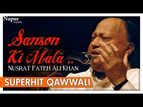 Sanson Ki Mala Pe By Nusrat Fateh Ali Khan with Lyrics - Superhit Qawwali Songs - Nupur Audio