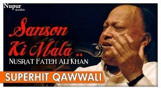 Sanson Ki Mala Pe By Nusrat Fateh Ali Khan with Lyrics - Superhit Qawwali Songs - Nupur Audio
