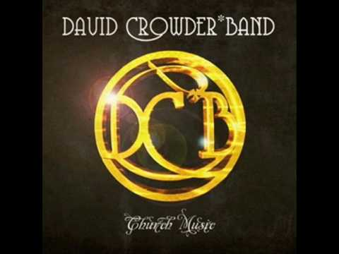 david crowder band-church music - dance !