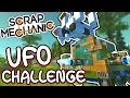 Scrap Mechanic - UFO CHALLENGE! VS AshDubh - [#44] | Gameplay