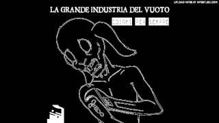 La Grande Industria Del Vuoto - Tensione