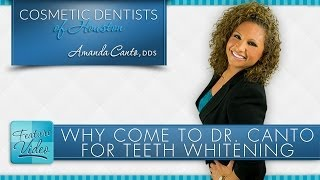 Why Choose Dr. Amanda Canto DDS for Teeth Whitening Thumbnail