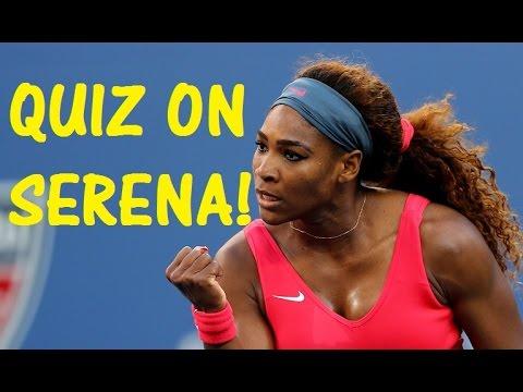 Hardest QUIZ on SERENA WILLIAMS! - US Open 2016