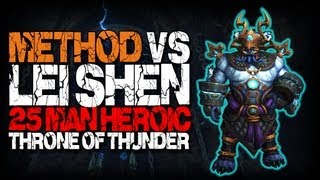 Method vs Lei Shen (25 Heroic) World First