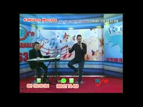 Fabiano Morato - Nammurate E Tte Live