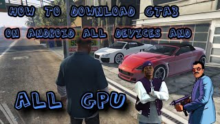 How to download gta 3 android all devices all gpu
