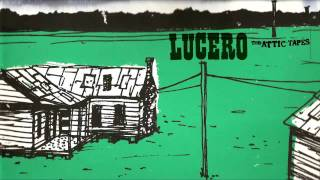 Watch Lucero Gone To The Sea video