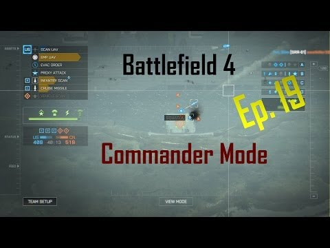 BF4 Commander Mode Ep. 19: THE CASPIAN WALL!!!