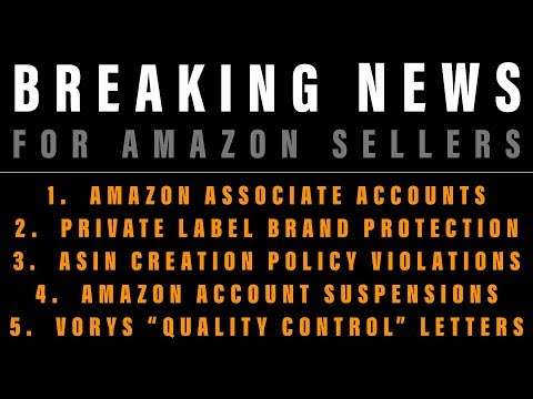 """Amazon Sellers' News: ASIN Creation Policy Violations, VORYS """"Quality Control"""" Letters Mp3"""