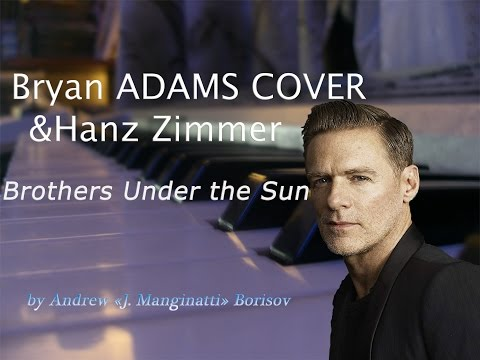 Brothers Under the Sun [Bryan Adams cover]