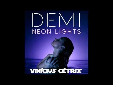 Demi Lovato - Neon Lights (Vinícius Cétrix Alternative Mix)