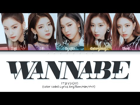 "ITZY (있지) ""WANNABE"" (Color Coded Lyrics Eng/Rom/Han/가사)"
