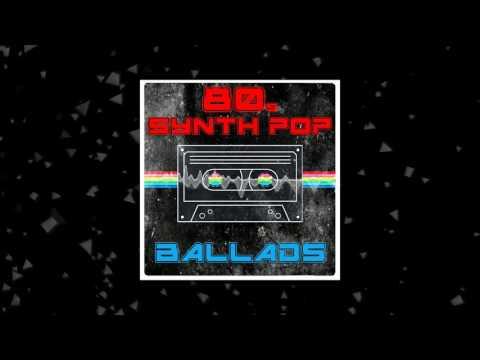 80s Synth Pop: Ballads (50 Construction Kits: Wav / MIDI)