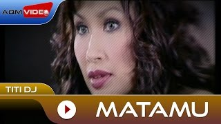 Download lagu TITI DJ - Matamu | Official Video