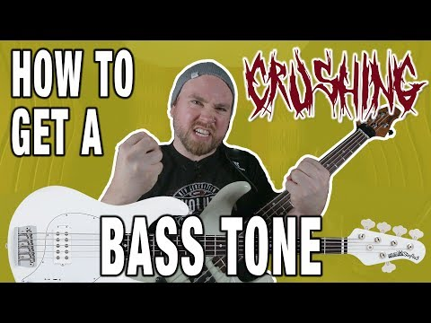 How To Get A CRUSHING Bass Tone!