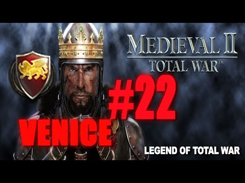 [#22] VENICE CAMPAIGN - Medieval 2 Total War Gameplay