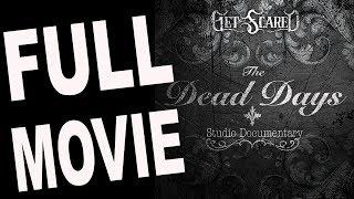Get Scared FULL Documentary for Dead Days