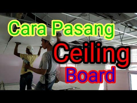 CARA PASANG CEILING PLASTER BOARD