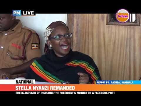 #PMLive: STELLA NYANZI REMANDED TO LUZIRA FOR INSULTING PRESIDENT MUSEVENI'S MOTHER