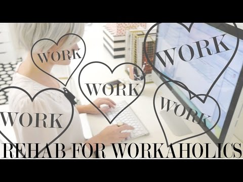 Rehab for Workaholics  Class Preview
