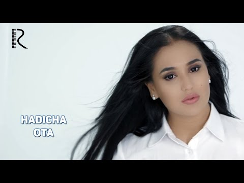 Hadicha - Ota | Хадича - Ота #UydaQoling