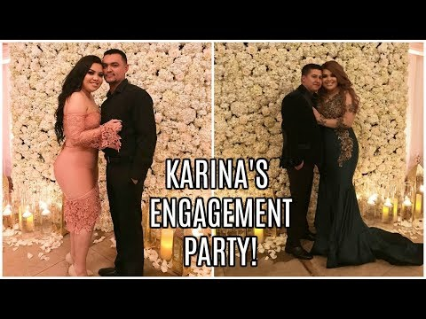 KARINA'S ENGAGEMENT PARTY!