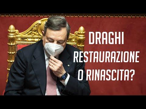 Draghi, restaurazione o rinascita?