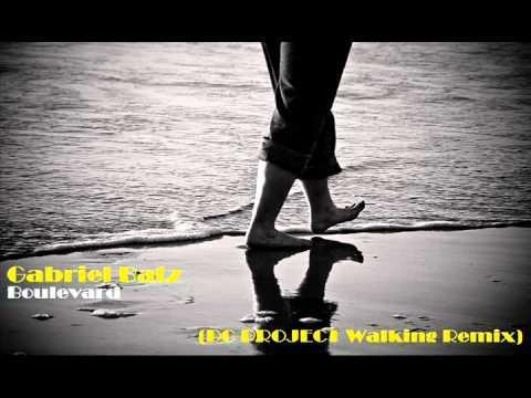 Gabriel Batz - Boulevard (DC Project Walking Remix) [Converge]