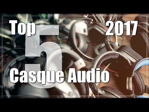 Top 5 Meilleur Casque Audio/Musique 2017