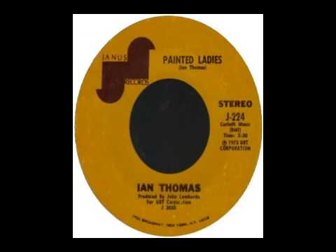 Ian Thomas - Painted Ladies (1973)