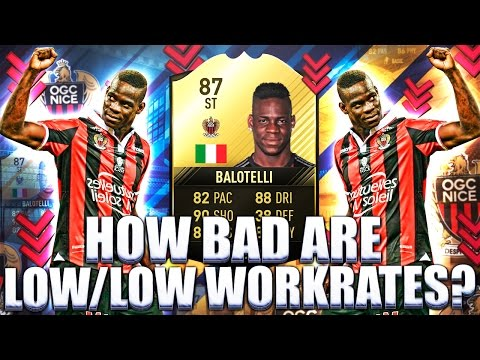 TIF BALOTELLI 87!! HOW BAD ARE LOW/LOW WORKRATES? FIFA 17 ULTIMATE TEAM