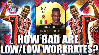 tif balotelli 87 how bad are low low workrates fifa 17 ultimate team