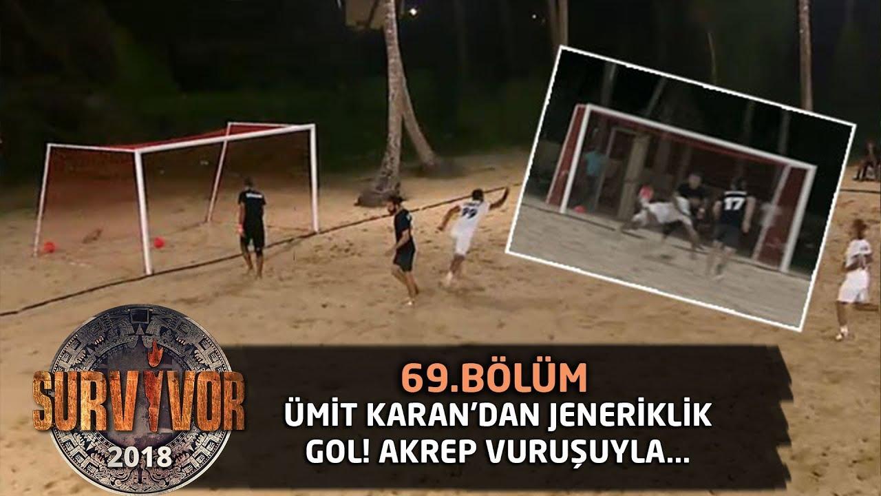 Ümit Karan'dan jeneriklik gol| 69. Bölüm | Survivor 2018