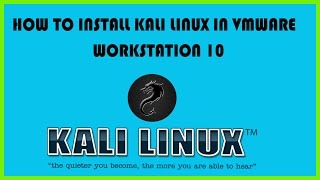 How to install kali linux in VMware Workstation 10