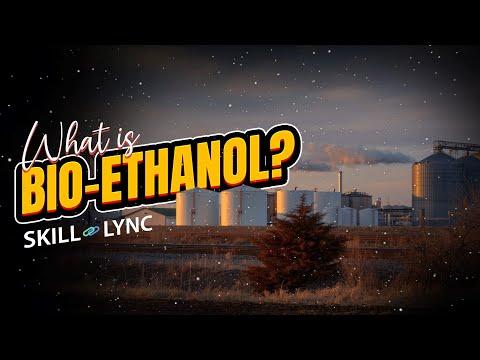 What is BIO-ETHANOL? | Skill-Lync