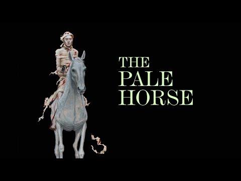 The Four Horsemen: The Pale Horse