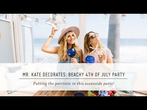 Mr. Kate Decorates: Beachy 4th of July Party | DIY Decor & Patio Makeover